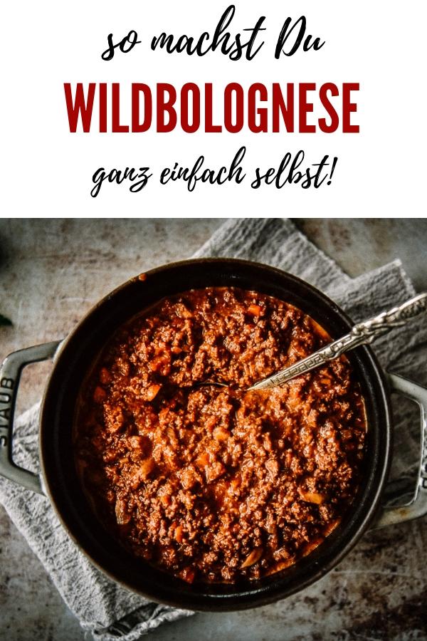 Rezept für köstliche selbstgemachte Wildbolognese. Mit einfacher Schritt für Schritt Anleitung