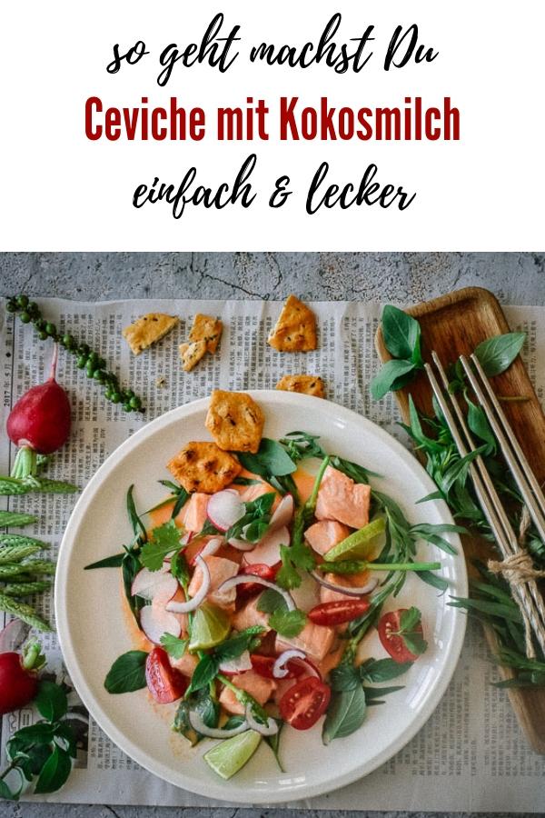 Einfaches Rezept für Lachs Ceviche mit Kokosmilch und Koriander. So hast Du Fisch noch nicht gegessen! Welcher Fisch eignet sich für Ceviche? Lies weiter...
