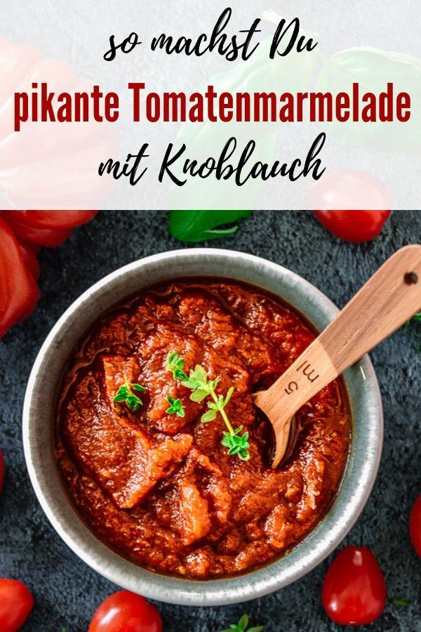 Prep&Cook pikante Tomatenmarmelade | Ein tolles einfaches Rezept für Tomatenmarmelade mal ganz anders. Vielseitig einsetzbar und ein super Geschenk.