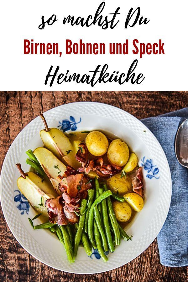 Birnen, Bohnen und Speck Rezept